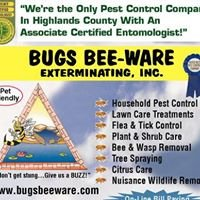 Bugs Bee-Ware Exterminating, Inc