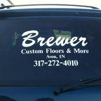 Brewer Custom Floors & More