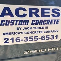 Acres Custom Concrete by Jack Turle III