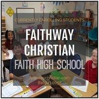 Faithway Christian School/Faith High School
