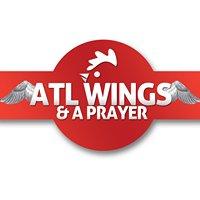 ATL Wings & A Prayer