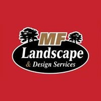 MF Landscape & Design, LLC