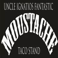Uncle Ignatios Fantastic Moustache