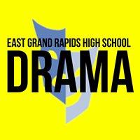 East Grand Rapids High School Drama Department
