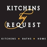 Kitchens by Request