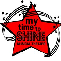 My Time To Shine Musical Theater