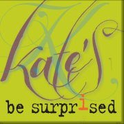 Kate's *be surprised*