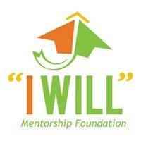 I WILL Mentorship Foundation
