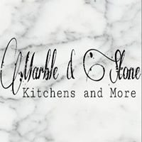Marble & Stone, Kitchens and More