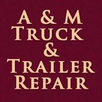 A & M Truck & Trailer Repair, Inc