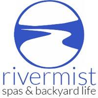Rivermist Spas & Backyard Life