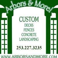 Arbors & More