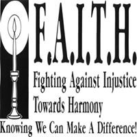 F.A.I.T.H (Fighting Against Injustice Towards Harmony)
