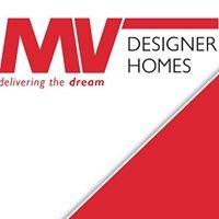 MV DESIGNER HOMES