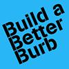 Build A Better Burb