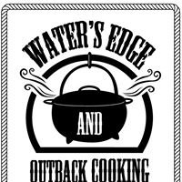 Waters Edge & Outback Cooking