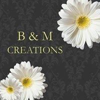 B&M Creations