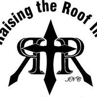 Raising The Roof Inc.