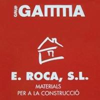 Materials per a la Construcció E. ROCA, SL GRUP GAMMA