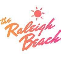 The Raleigh Beach