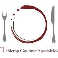 Tabletop Gourmet Specialties