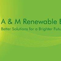 A&M Renewable Energy