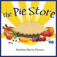 Sunrise Berry Farms, The Pie Store