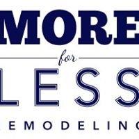 More for Less Remodeling LLC