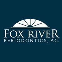 Fox River Periodontics, P.C.