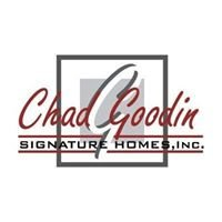 Chad Goodin Signature Homes, Inc.