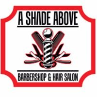 A Shade Above Barbershop & Salon