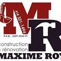 Construction et Rénovation Maxime Roy