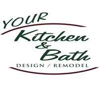 Your Kitchen & Bath Design/Remodel