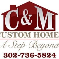 C&M Custom Homes