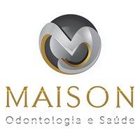 Maison Odontologia e Saúde