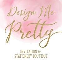 {Design Me Pretty}