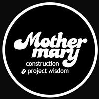 Mother Mary Construction & Project Wisdom