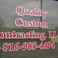 Quality Custom Contracting, LLC