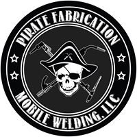 Pirate Fabrication & Mobile Welding LLC.