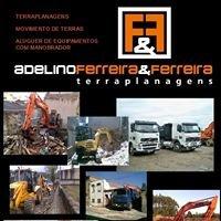 Adelino Ferreira & Ferreira - Terraplanagens, Lda.