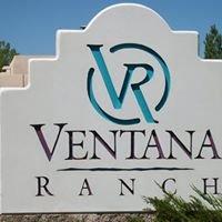Ventana Ranch Neighborhood and Real Estate