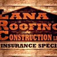 Lana Roofing & Construction