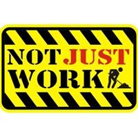 Not Just Work