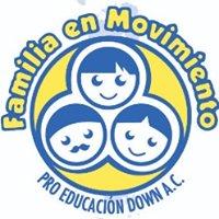 Familia en Movimiento Pro-Educación Niños Down A.C.