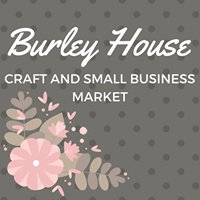 Burley House Craft, Small Business Market and Venue