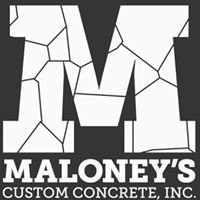 Maloney's Custom Concrete INC.