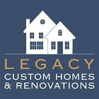 Legacy Custom Homes and Renovations LLC