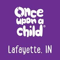 Once Upon A Child - Lafayette, IN.