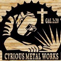 Cyrious Metal Works and Powder Coating