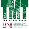 BNI Hollister - The Money Train